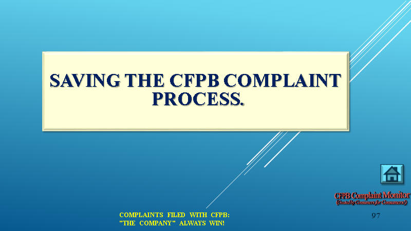 FIVE STEP PROCESS FOR SAVING THE CFPB COMPLAINT PROCESS.